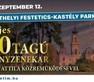 Kastélyok, várak koncertsorozat - a 100 Tagú Cigányzenekar koncertje Dolhai Attila közreműködésével Keszthelyen a Festetics-kastély parkjában.